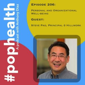 Steve Pao on PopHealth Episode 206